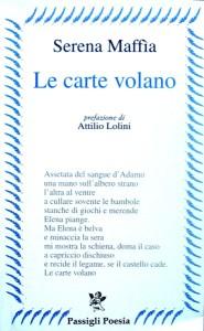 Le carte volano Serena Maffia Passigli Editore
