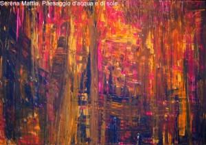 Serena Maffia, Paesaggio d'acqua e di sole tec mix su tela 70x100